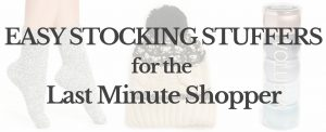 Lifestyle blogger Lauren Meyer of the Lo Meyer Blog | Life with Lo discusses Easy Stocking Stuffers for the Last Minute Shopper