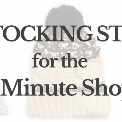 Easy Stocking Stuffers for the Last Minute Shopper