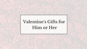 Lifestyle Blogger Lauren Meyer of the Lo Meyer Blog | Life with Lo discusses Valentine's Day gifts for him or her