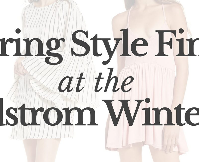 Spring Style Finds at the Nordstrom Winter Sale