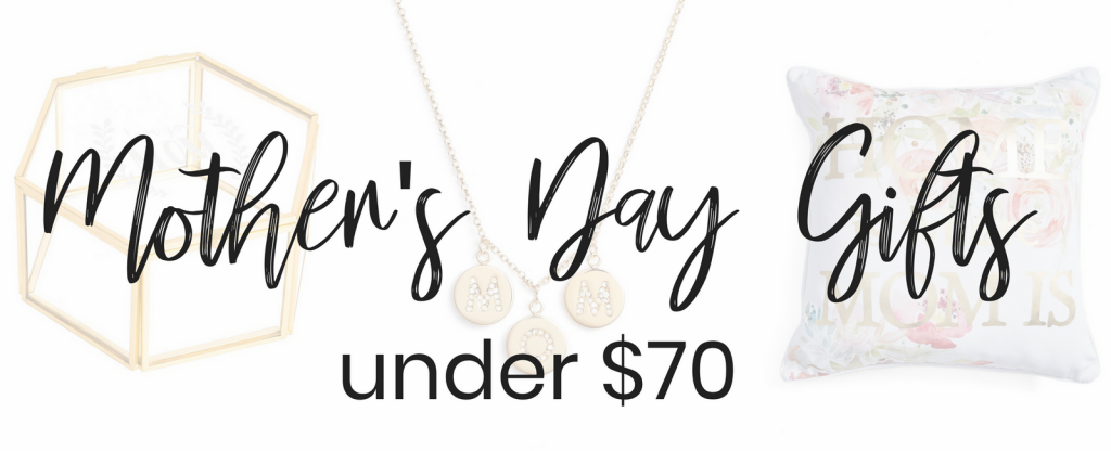 Style Blogger Lauren Meyer of The Lo Meyer Blog shares 10+ Mother's Day Gifts Under $70