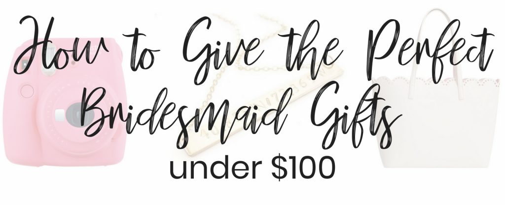 Lifestyle Blogger Lauren Meyer of the Lo Meyer Blog shares How To Give The Perfect Bridesmaid Gifts Under $100