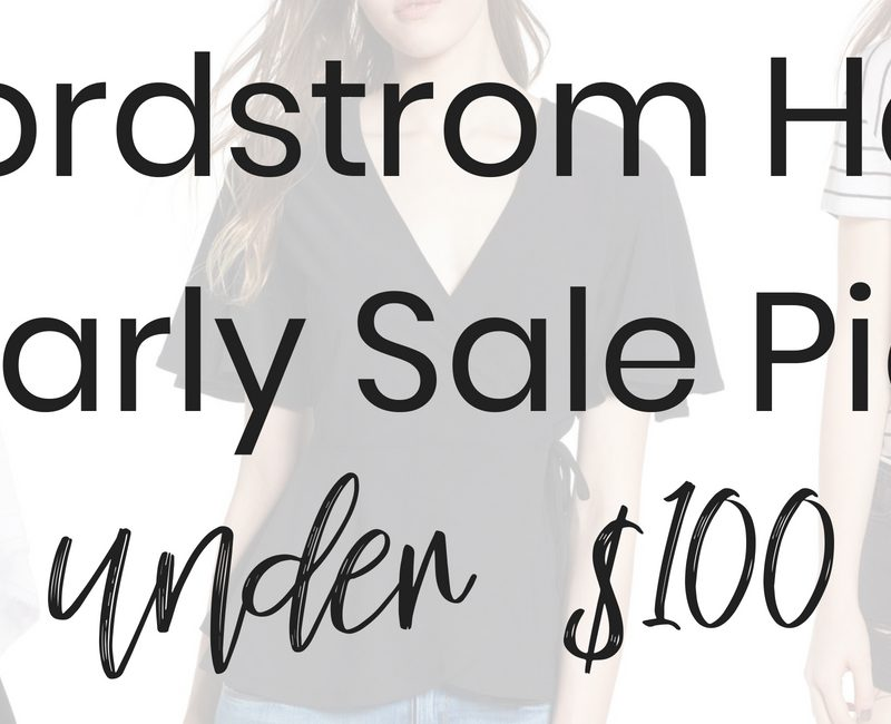 Fashion Blogger Lauren Meyer of The Lo Meyer Blog shares Nordstrom Half Yearly Sale Top Picks under $100