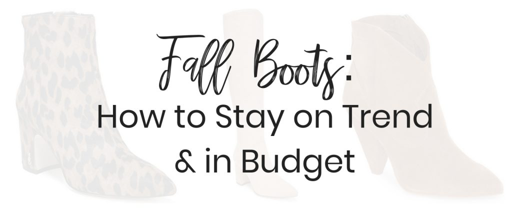 Popular Blogger Lauren Meyer of The Lo Meyer Blog shares Fall Boots: How to Stay on Trend & in Budget