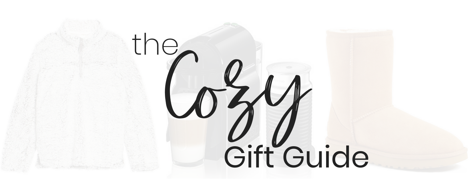 The Cozy Gift Guide