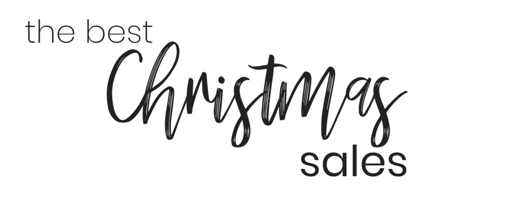 The Best Christmas Sales; Blogger Lauren Meyer of The Lo Meyer Blog shares The Best Christmas Sales