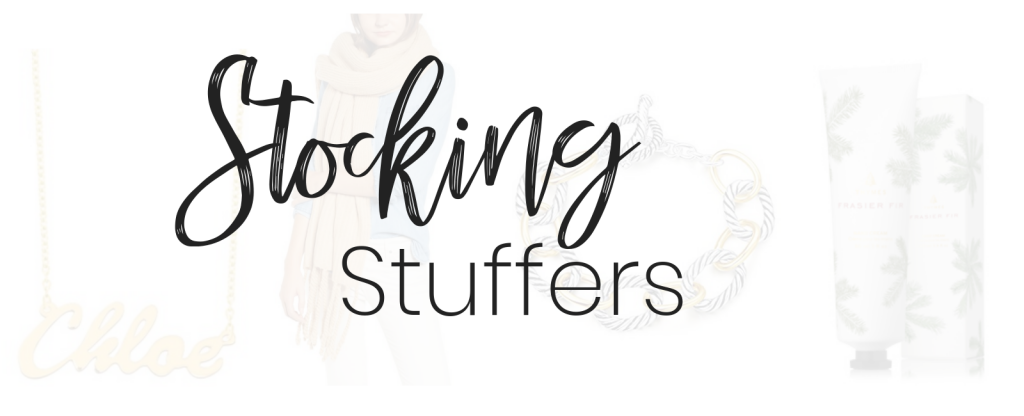30+ Stocking Stuffers; Popular Blogger Lauren Meyer of The Lo Meyer Blog shares 30+ Stocking Stuffers