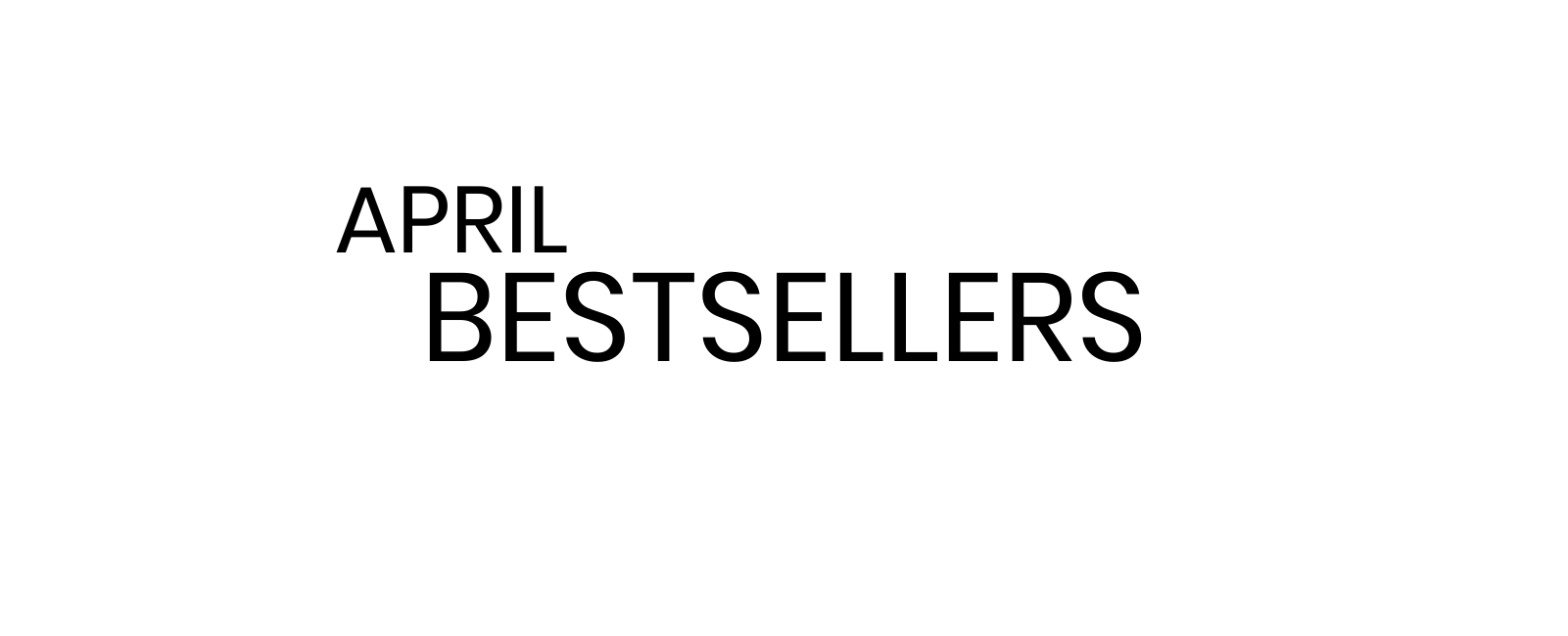 April Follower Faves + Bestsellers